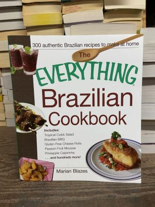The Everything Brazilian Cookbook. Marian Blazes