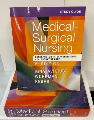 Medical-Surgical Nursing: Concepts for Interprofessional Collaborative Care (Study Guide...