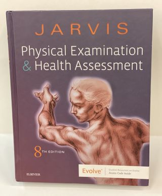Physical Examination and Health Assessment. Carolyn Jarvis