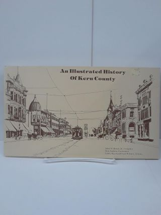 An Illustrated History of Kern County. John Brock