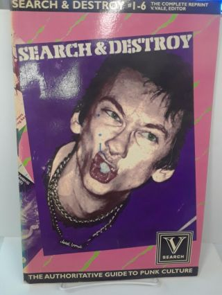 Search and Destroy: The Authoritative Guide to Punk Culture. V. Vale