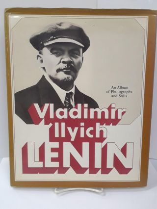 Vladimir Ilyich Lenin: An Album of Photographs and Stills. I. A. Petrov