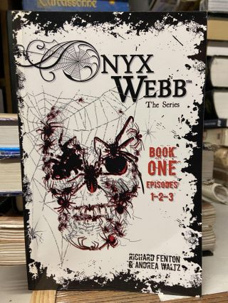 Onyx Webb, The Series (Books 1-3). Richard Fenton, Andrea Waltz