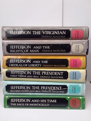 Jefferson and His Time. Dumas Malone