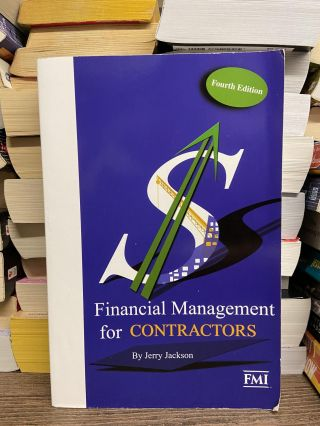 Financial Management for Contractors (4th edition). Ira Jerome Jackson