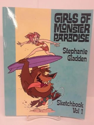 Girls of Monster Paradise. Stephanie Gladden