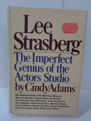 Lee Strasberg: The Imperfect Genius of the Actors Studio. Cindy Adams