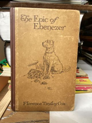 The Epic of Ebenezer. Florence Tinsley Cox