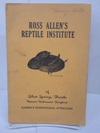 Ross Allen's Reptile Institute of Silver Springs, Florida: Nature's Underwater Fairyland. Ross Allen