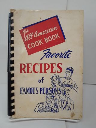 The All-American Cook Book Favorite Recipes of Famous Persons