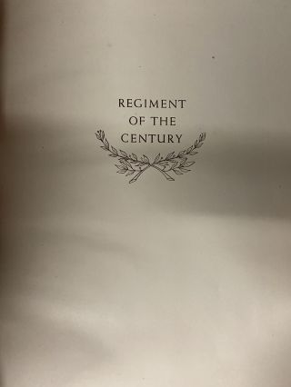 Regiment of the Century: The Story of the 397th Infantry Regiment