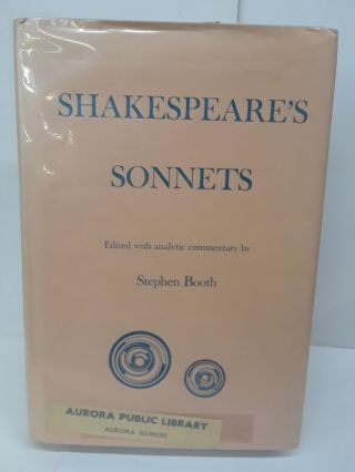 Shakespeare's Sonnets: With Analytic Commentary. Stephen Booth
