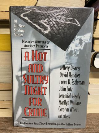 A Hot and Sultry Night for Crime. Jeffery Deaver