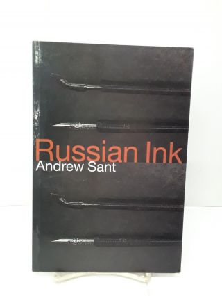 Russian Ink. Andrew Sant
