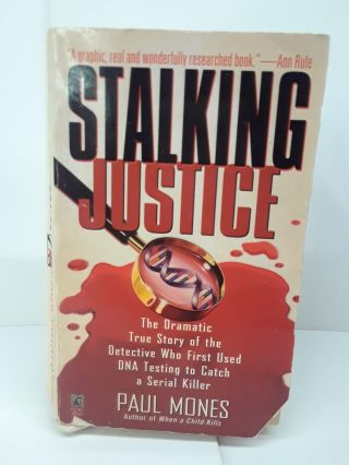 Stalking Justice. Paul Mones