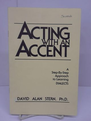 Acting With An Accent: A Step-By-Step Approach to Learning Dialects. David Stern