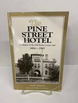 The Pine Street Hotel. Lois R. Anderson