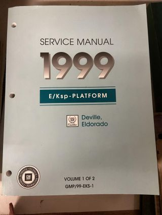 1999 Cadillac DeVille and Eldorado Service Manual (Two Volume Set
