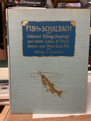 Fish by Schaldach. William J. Schaldach