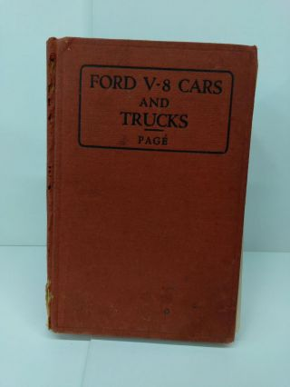 Ford V-8 Cars and Trucks: Construction, Operation, Repair