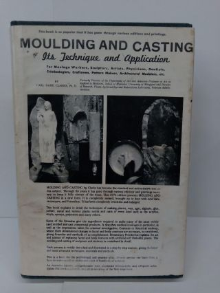 Moulding and Casting: It's Technique and Application. Carl Clarke