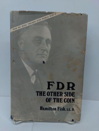 FDR: The Other Side of the Coin. Hamilton Fish