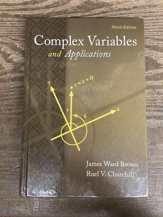 Complex Variables and Applications (Ninth Edition). James Ward Brown, Ruel V. Churchill