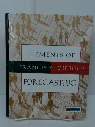 Elements of Forecasting. Francis X. Diebold