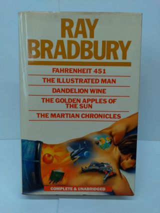 Fahrenheit 451 - The Illustrated Man - Dandelion Wine - The Golden Apples of the Sun & the...