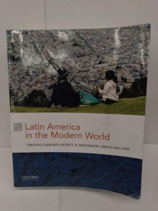 Latin America in the Modern World. Virginia Garrard