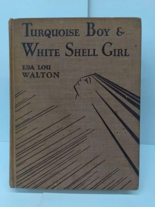 Turquoise Boy and White Shell Girl. Eda Lou Walton