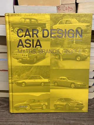 Car Design Asia: Myths, Brands, People. Paolo Tumminelli