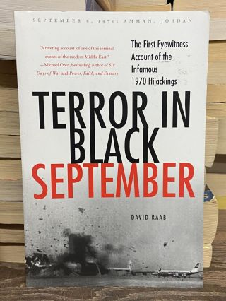 Terror in Black September. David Raab