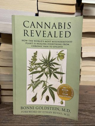 Cannabis Revealed: How The World's Most Misunderstood Plant Is Healing Everything From Chronic...