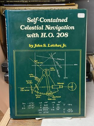 Self-contained celestial navigation with H.O. 208. John S. Letcher