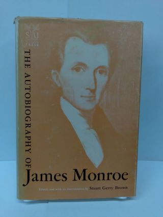 The Autobiography of James Monroe. Stuart Gerry Brown