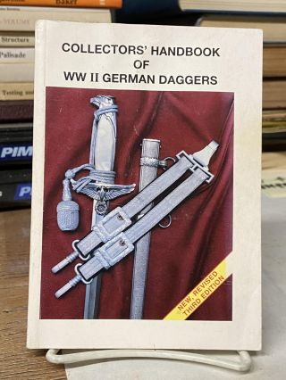 Collector's Handbook of WWII German Daggers. T. M. Johnson