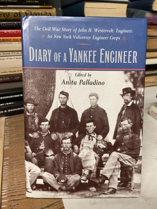 Diary of a Yankee Engineer. Anita Palladino, edited