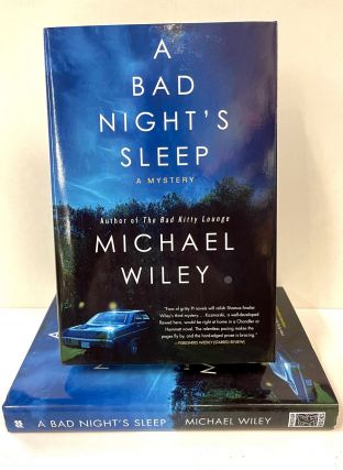 A Bad Night's Sleep. Michael Wiley