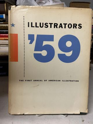 Illustrators '59: The First Annual of American Illustration. Arthur Hawkins
