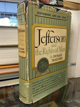 Jefferson and the Rights of Man (Jefferson and His Time, Vol. 2). Dumas Malone