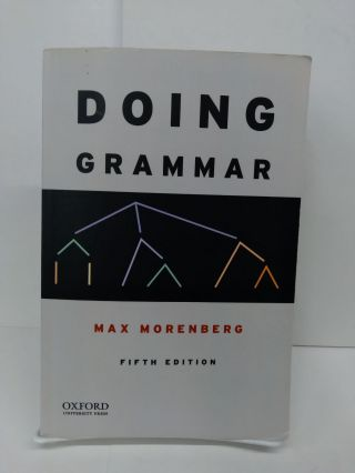 Doing Grammar. Max Morenberg