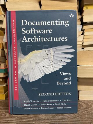 Documenting Software Architecture: Views and Beyond (Second Edition). Paul Clements, Felix...