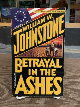 Betrayal in the Ashes. William W. Johnstone