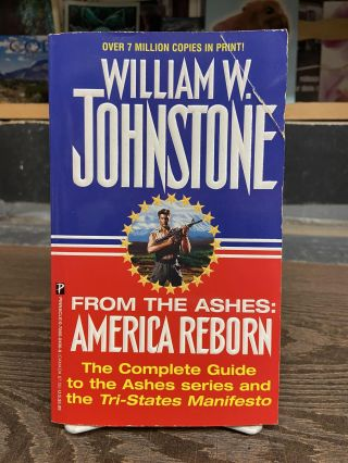 From the Ashes: America Reborn. William W. Johnstone