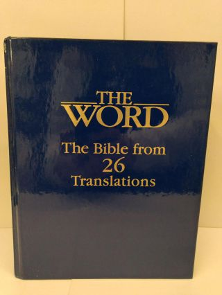 The Word: The Bible from 26 Translations. Curtis Vaughan