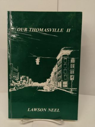 Our Thomasville II. Lawson Neel