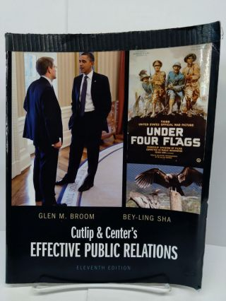 Cutlip and Center's Effective Public Relations. Glen Broom