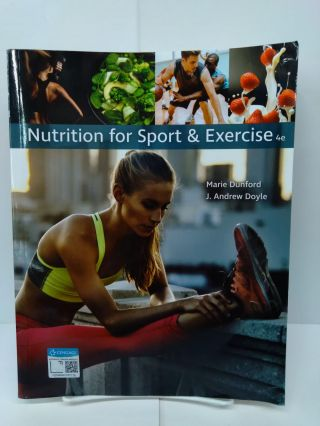Nutrition for Sport and Exercise. Marie Dunford