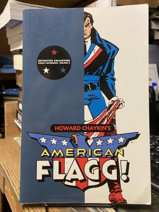 American Flagg, Definitive Collection Vol. 2. Howard Chaykin
